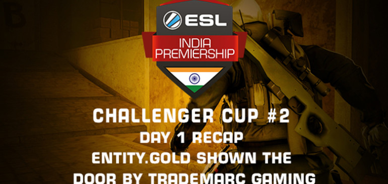 Day 1 Recap – Entity.Gold shown the door by TradeMarc Gaming